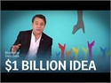 What is the Difference Between a Million Dollar and a Billion Dollar Idea?