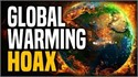 Global Warming─ Globalist Propaganda & Trillion Dollar a Year Scam